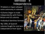 identidad e independencia
