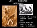 los esclavos africanos