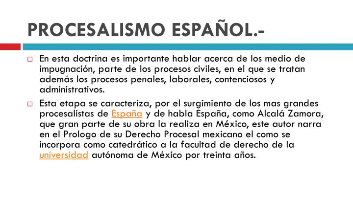 PROCESALISMO ESPAÑOL.-