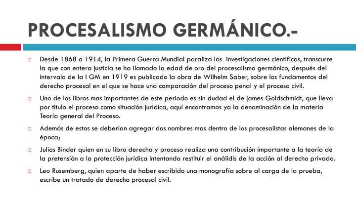 PROCESALISMO GERMÁNICO.-