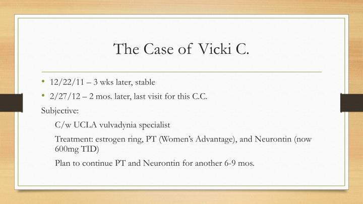 The Case of Vicki C.