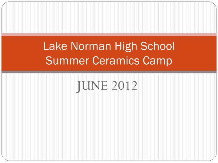 lake norman high school summer ceramics camp n.