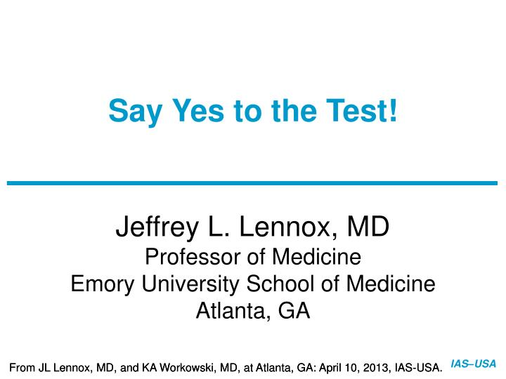 say yes to the test n.