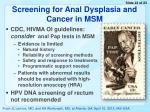 screening for anal d ysplasia and cancer in msm