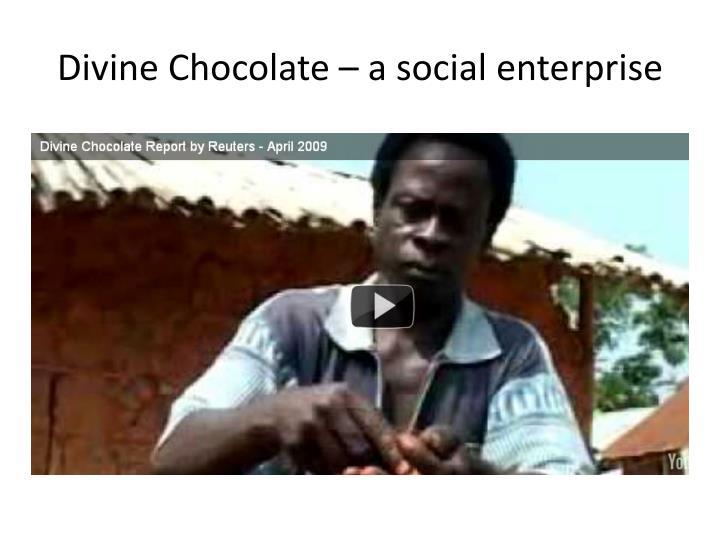 Divine Chocolate – a social enterprise