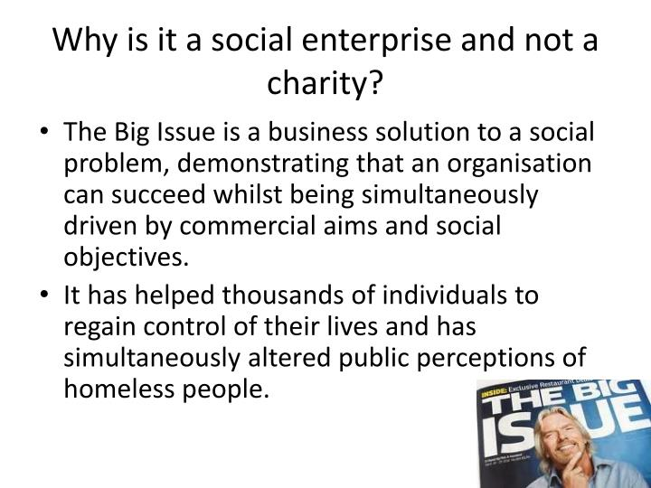 Why is it a social enterprise and not a charity?