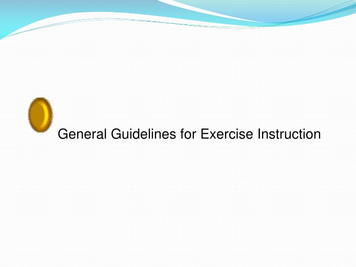 General Guidelines for Exercise Instruction