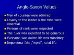 anglo saxon values