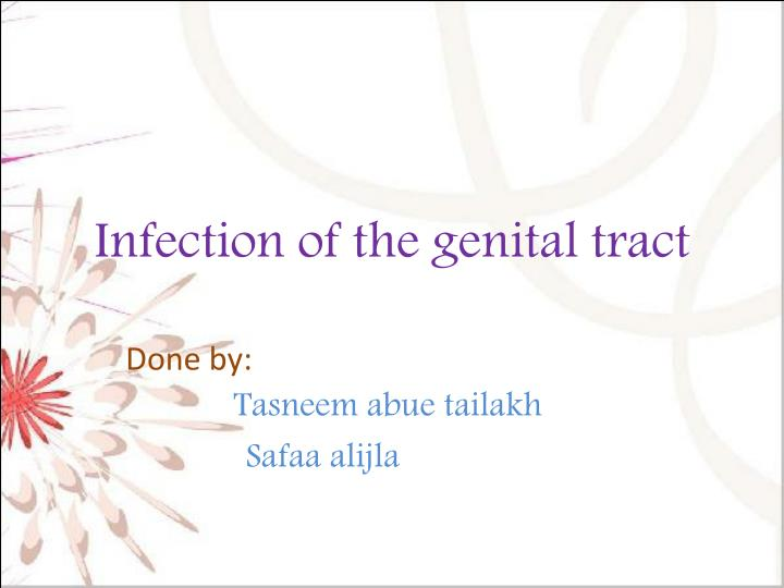 Infection of the genital tract
