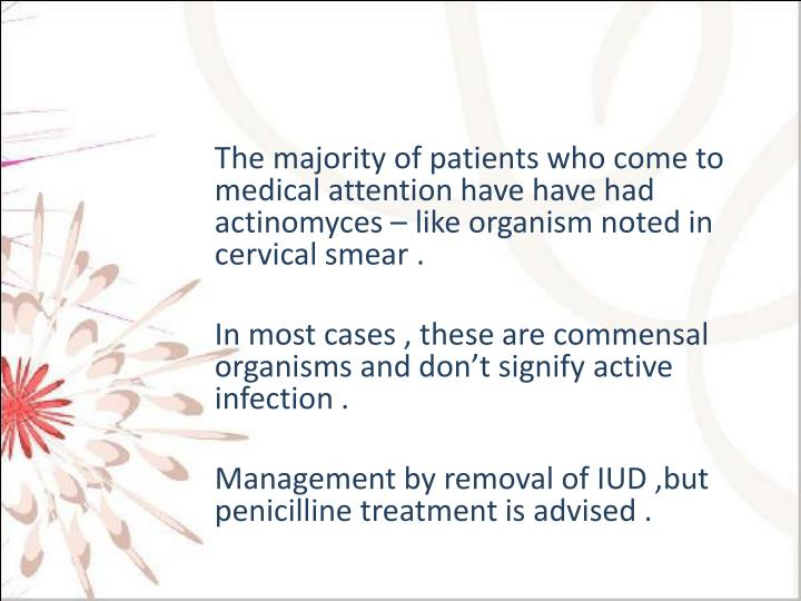 The majority of patients who come to medical attention have