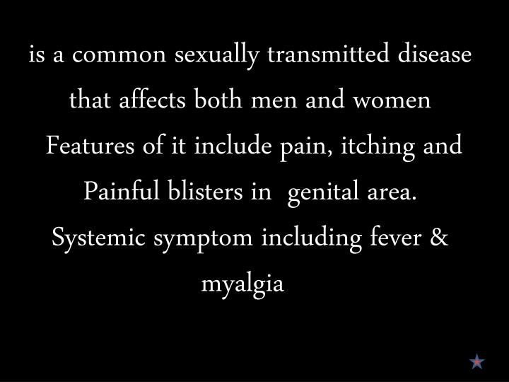 is a common sexually transmitted disease that affects both men and women