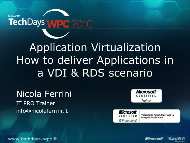 application virtualization how to deliver applications in a vdi rds scenario n.