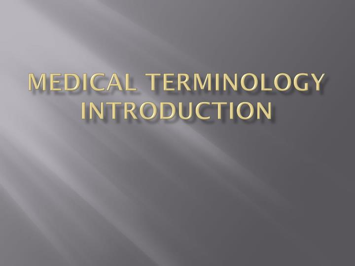 medical terminology introduction n.