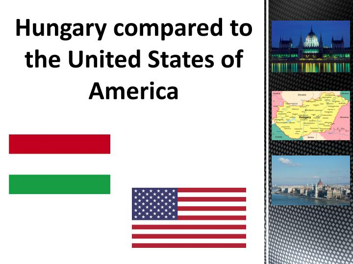 hungary compared to the united states of america n.