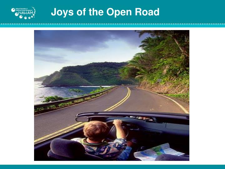 Joys of the Open Road
