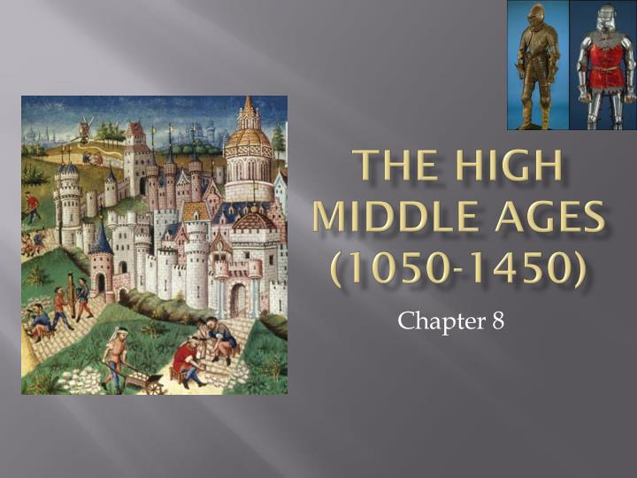 the high middle ages 1050 1450 n.