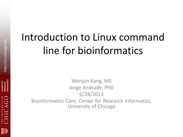 introduction to linux command line for b ioinformatics n.