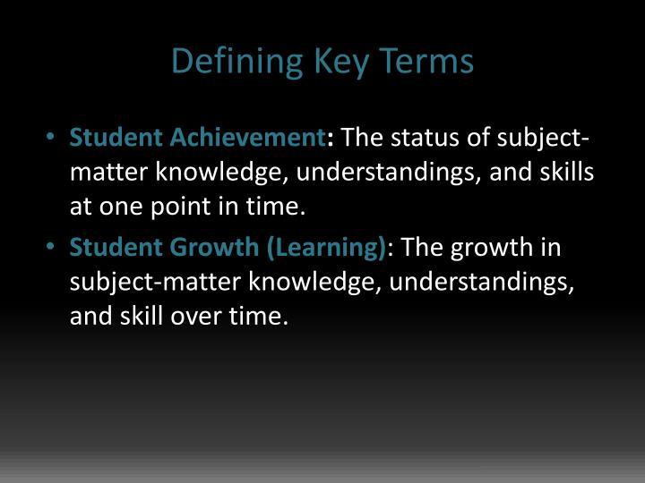 Defining Key Terms