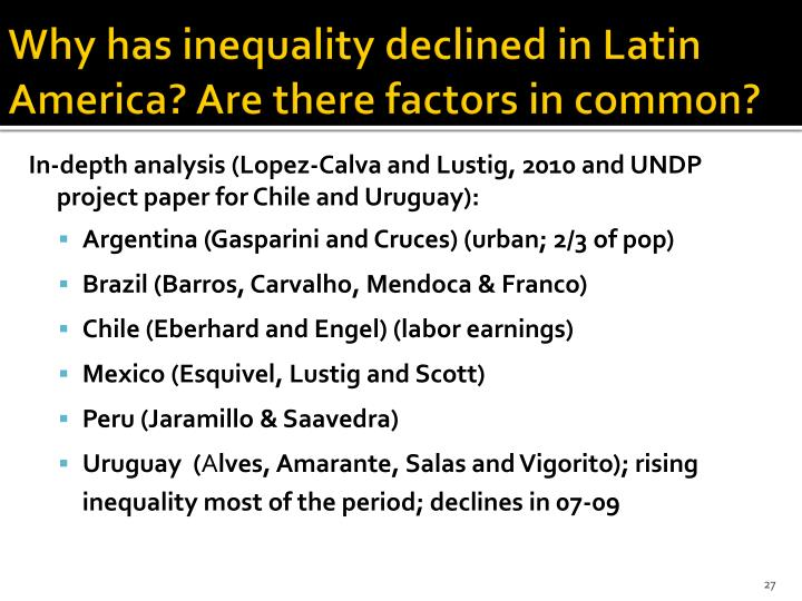 Why has inequality declined in Latin America? Are there factors in common?