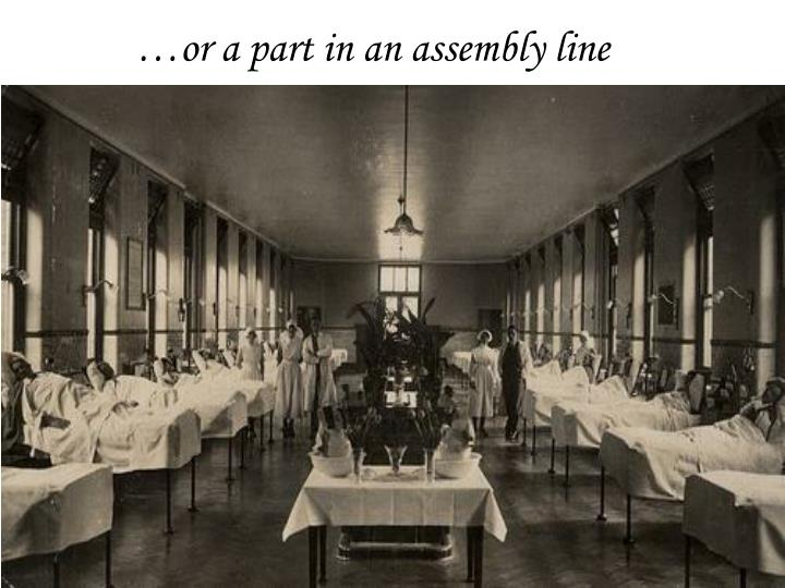 …or a part in an assembly line