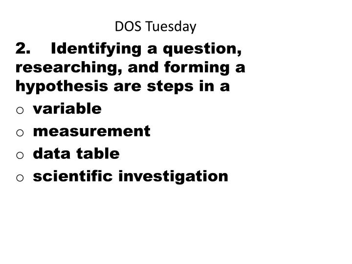 DOS Tuesday