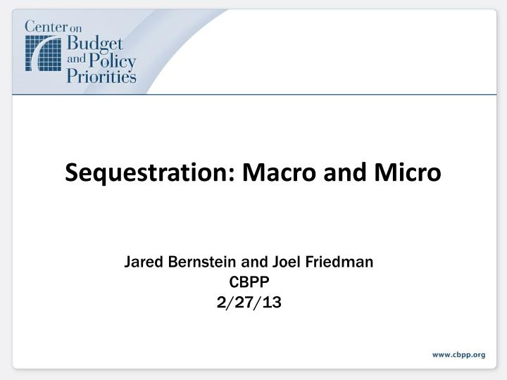 Sequestration macro and micro