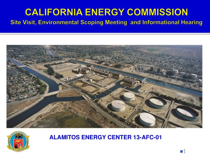 california energy commission site visit environmental scoping meeting and informational hearing n.