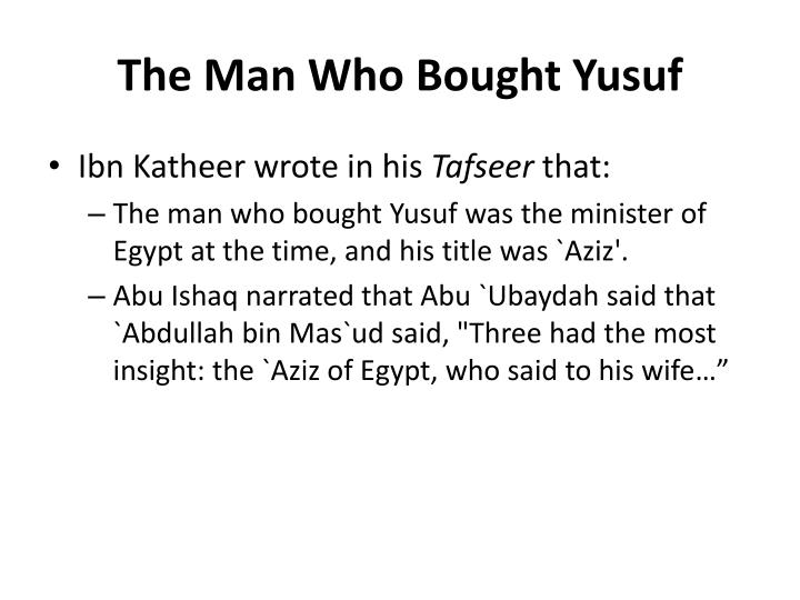 The Man Who Bought Yusuf