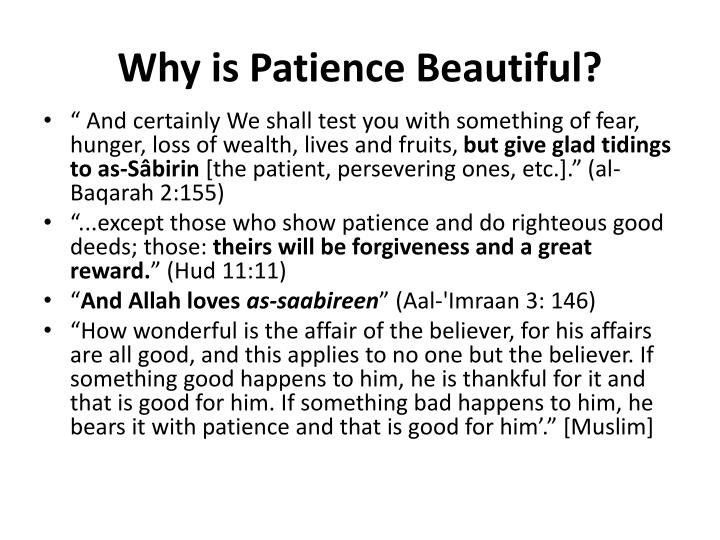 Why is Patience Beautiful?