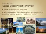 business economics course guide project 4 overview