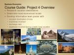 business economics course guide project 4 overview1
