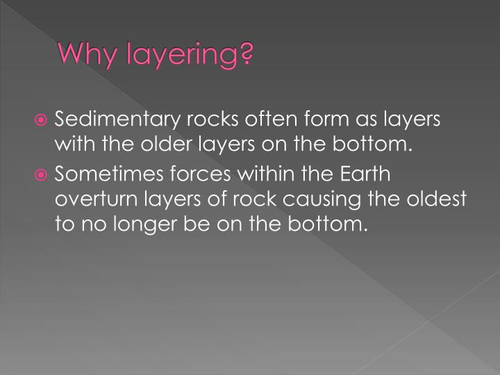 Why layering?