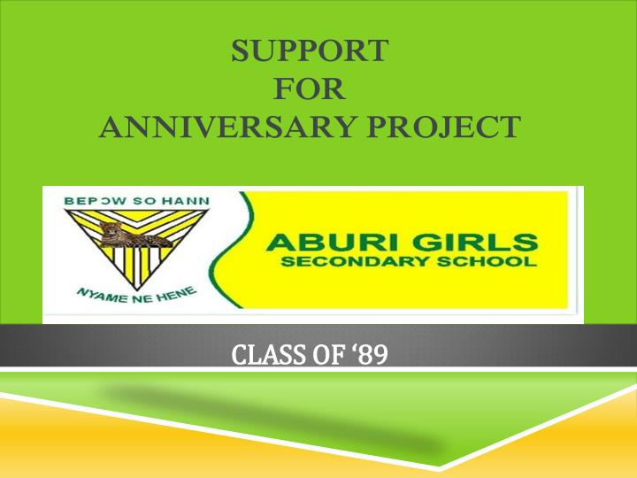 Support for anniversary project class of 89