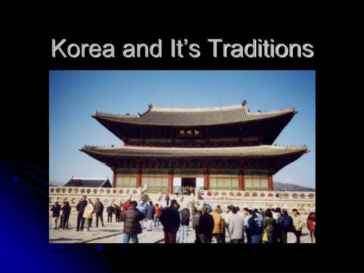 korea and it s traditions n.