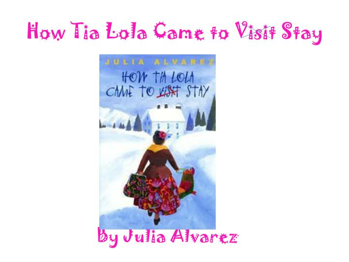 how tia lola came to visit stay n.