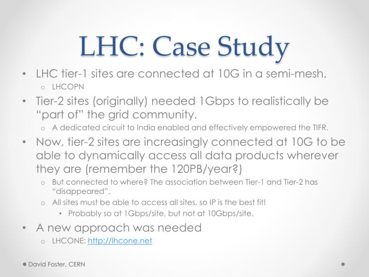 LHC: Case Study