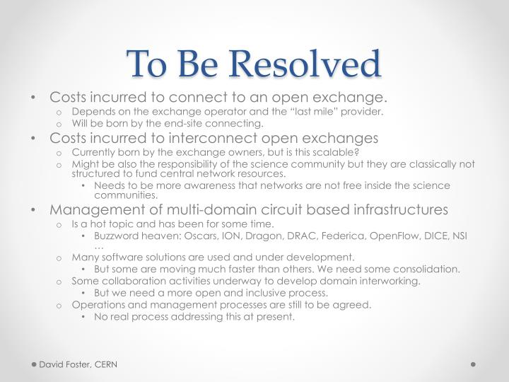 To Be Resolved