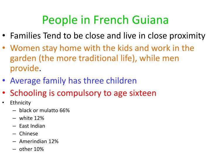 french guiana family life