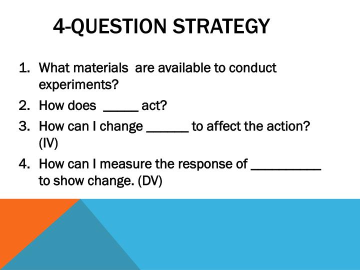 4-question strategy