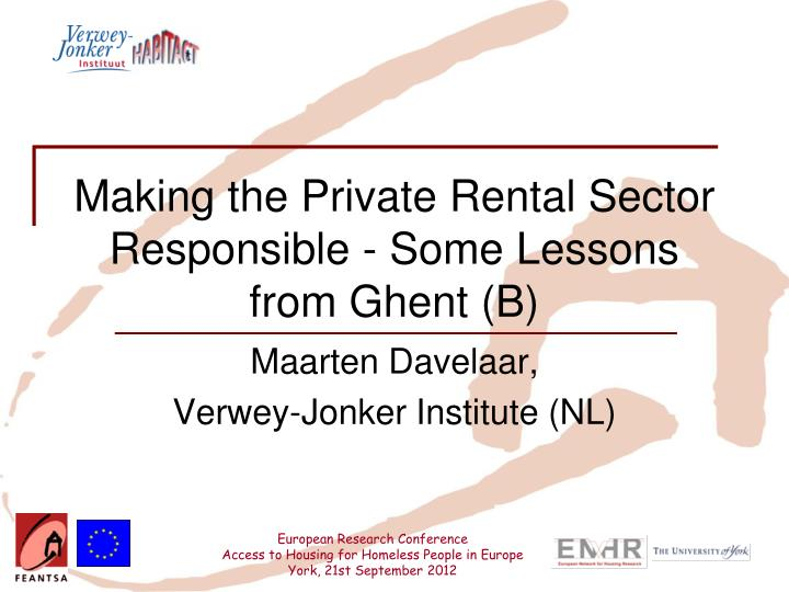 making the private rental sector responsible some lessons from ghent b n.