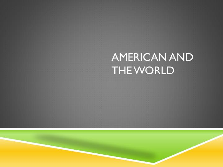 american and the world n.
