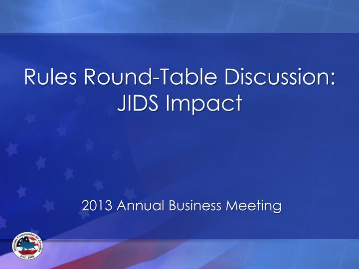 rules round table discussion jids impact n.