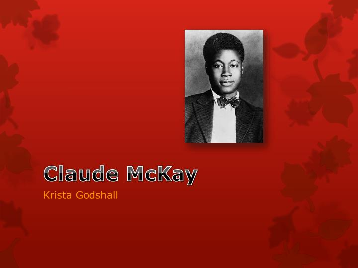 the life and writing career of claude mckay