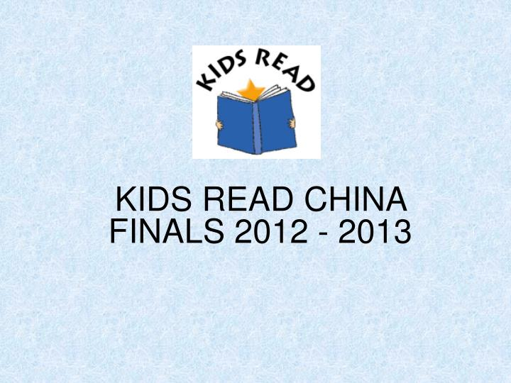 kids read china finals 2012 2013 n.