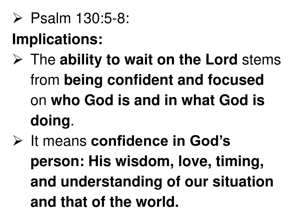 PPT - WAITING ON THE LORD PSALM 130:5-6 ISAIAH 40:29-31