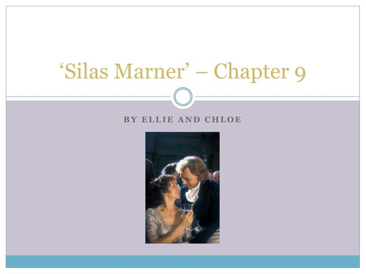 silas marner chapter 9 n.