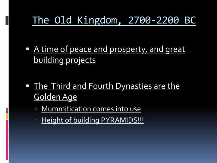 The Old Kingdom, 2700-2200 BC