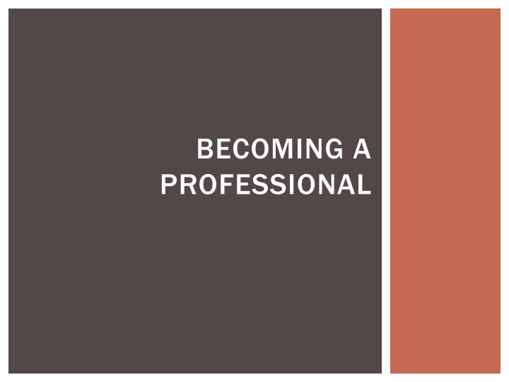 becoming a professional n.