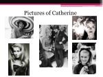 pictures of catherine
