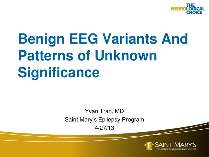 benign eeg variants and patterns of unknown significance n.